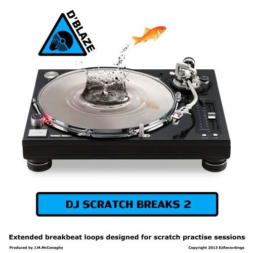 D'Blaze - DJ Scratch Breaks Vol 2